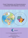 Fiscal Federalism and Decentralization in Selected IGAD Member Countries