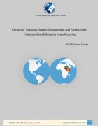 Corporate Taxation, Import Competition and Productivity: Evidence from Ethiopian Manufacturing