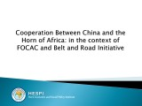 Cooperation between China and the Horn of Africa: in the context of FOCAC and Belt & Road Initiative